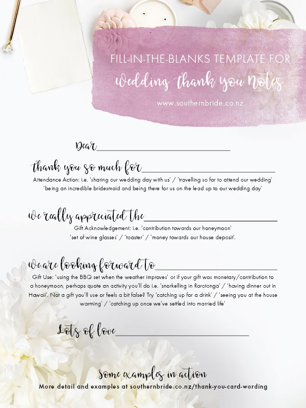 Stuck on how to say 'thank you' to your wedding guests? Pin this fill-in-the-blank wording template for cranking out your wedding's thank you notes in record time, while expressing genuine gratitude for all your lovely wedding gifts! Your thank you card writing will be a pleasure, not a chore with these handy prompts - and there's some thank you note template ideas on the website at https://southernbride.co.nz/thank-you-card-wording/